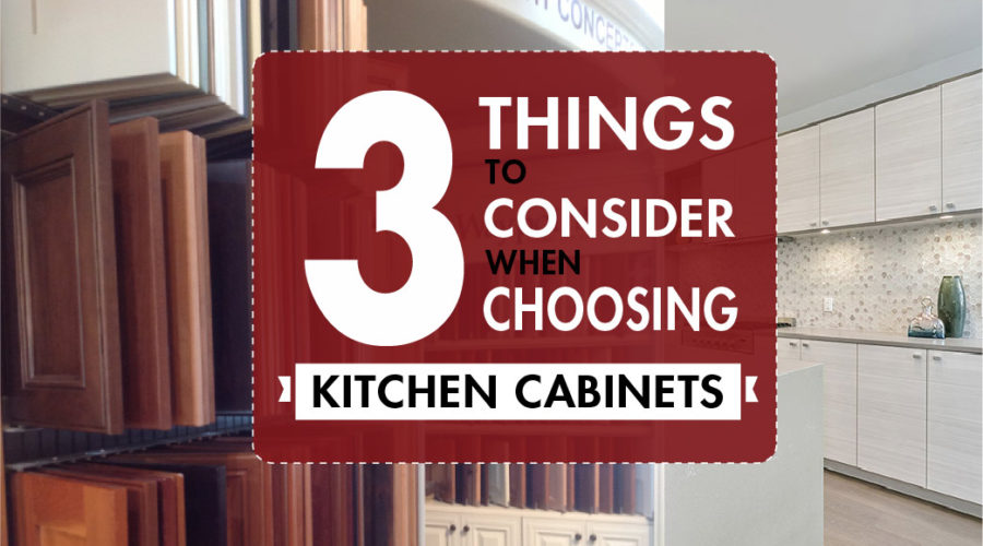 3 Things to Consider When Choosing New Kitchen Cabinets